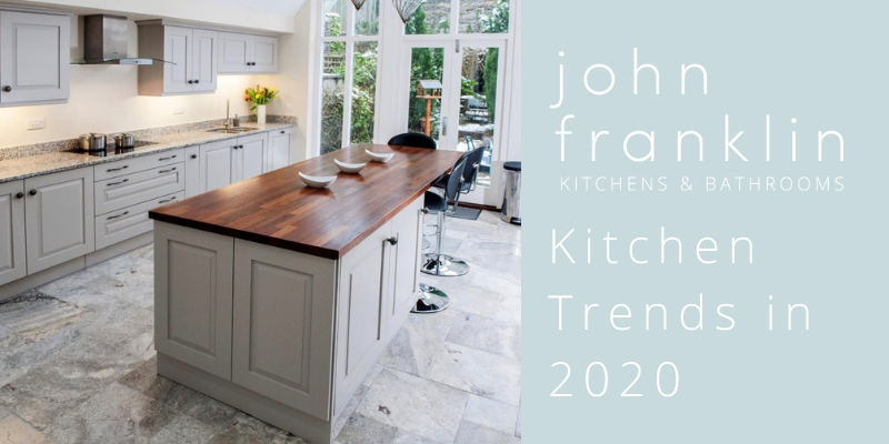 Kitchen Trends in 2020